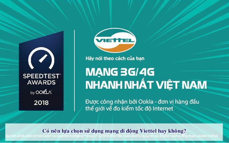Nhà mạng Viettel có chất lượng đường truyền rất tốt
