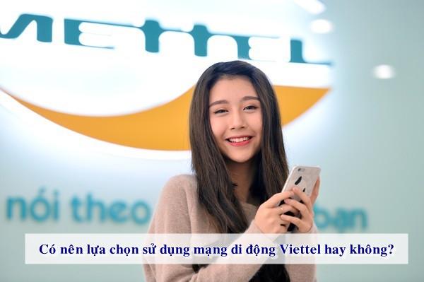 Hệ thống chăm sóc khách hàng của nhà mạng Viettel thân thiện và chu đáo