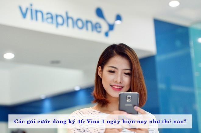 cac-goi-cuoc-dang-ky-4g-vina-1-ngay-hien-nay-nhu-the-nao-01