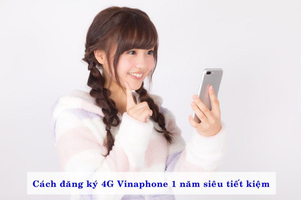 cach-dang-ky-4g-vinaphone-1-nam-sieu-tien-loi-02