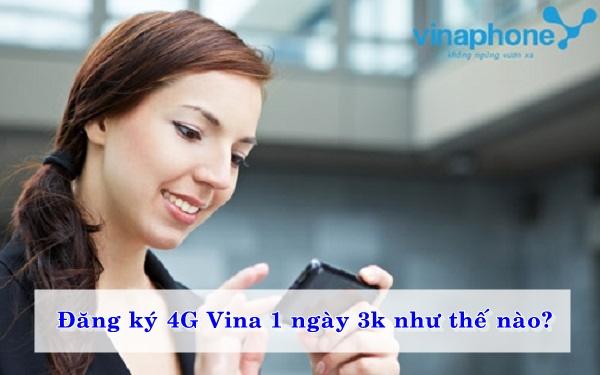 dang-ky-4g-vina-1-ngay-3k-nhu-the-nao-01