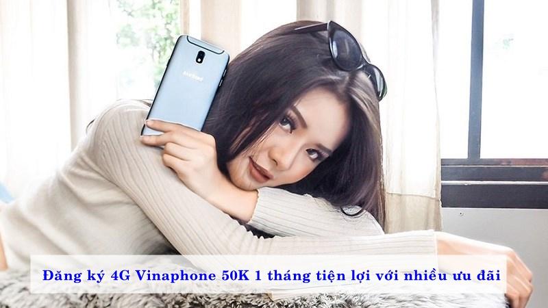 dang-ky-4g-vinaphone-50k-1-thang-tien-loi-voi-nhieu-uu-dai-02
