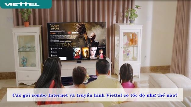 cac-goi-combo-internet-va-truyen-hinh-viettel-co-toc-do-nhu-the-nao-02