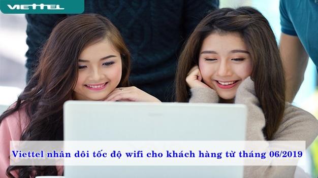 Viettel nhân đôi tốc độ wifi cho khách hàng từ tháng 06/2019