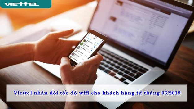 viettel-nhan-doi-toc-do-wifi-cho-khach-hang-tu-thang-06-2019-02